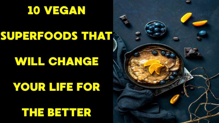 10-vegan-superfoods-that-will-change-your-life-for-the-better