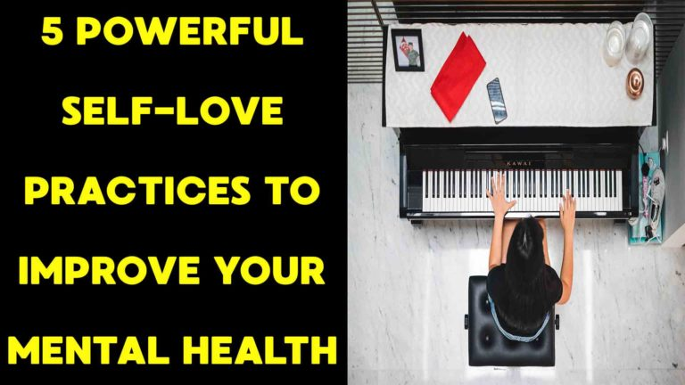 5-powerful-self-love-practices-to-improve-your-mental-health