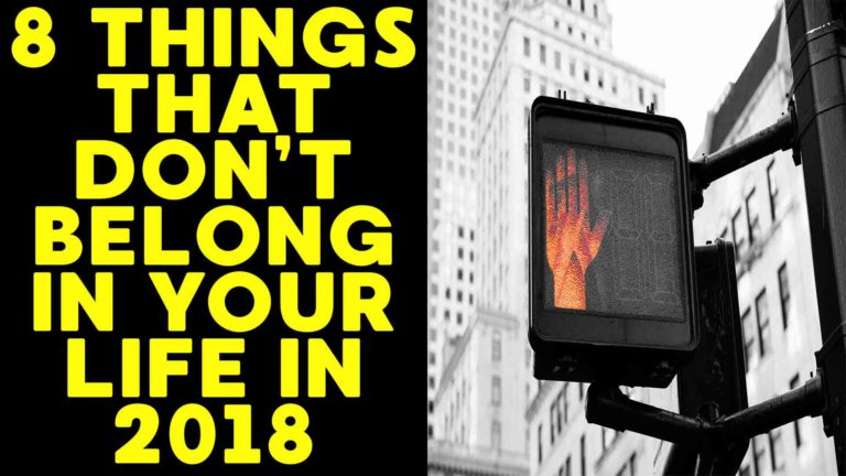 8-things-that-dont-belong-in-your-life-in-2018
