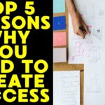 top-5-reasons-why-you-need-to-create-success