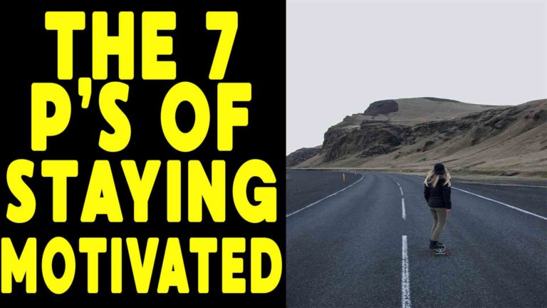 the-seven-ps-of-staying-motivated